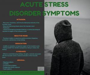 Acute stress disorder symptoms. Acute stress disorder diagnosis.